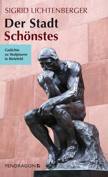 Der Stadt Schönstes. Gedichte zu Skulpturen in Bielefeld - Sigrid Lichtenberger  [Gebundene Ausgabe]