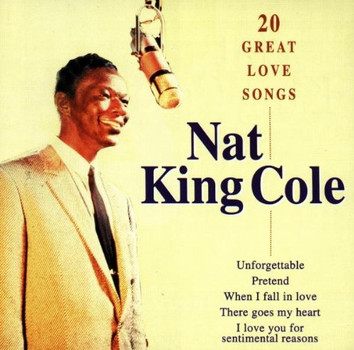 Cole Nat King - 20 Great Love Songs