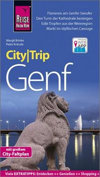 Reise Know-How CityTrip Genf. Reiseführer mit Stadtplan und kostenloser Web-App - Margit Brinke  [Taschenbuch]