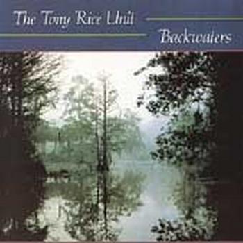 Tony Unit Rice - Backwaters