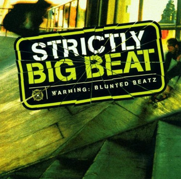 Various - Strictly Big Beat