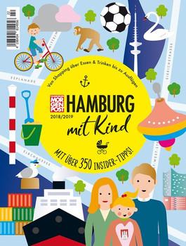 Hamburg mit Kind 2018/2019. Erlebe und entdecke die Stadt wie ein Local! [Taschenbuch]
