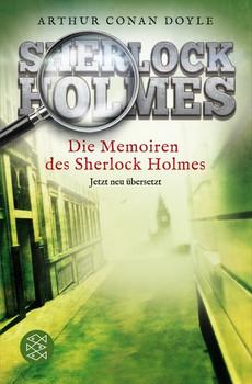 Sherlock Holmes: Die Memoiren des Sherlock Holmes - Arthur Conan Doyle [Taschenbuch]