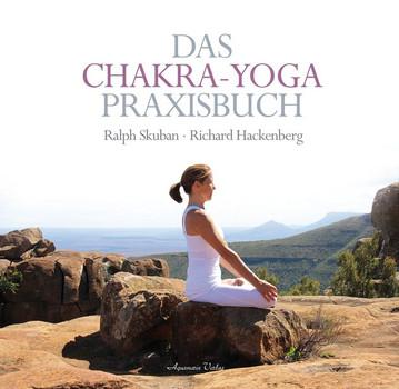 Das Chakra-Yoga Praxisbuch - Ralph Skuban  [Gebundene Ausgabe]