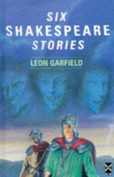 Six Shakespeare Stories (New Windmills) - Garfield, Leon