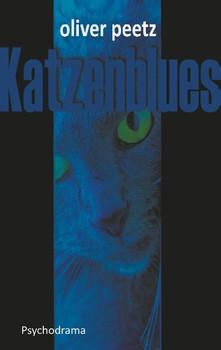 Katzenblues - Oliver Peetz  [Taschenbuch]