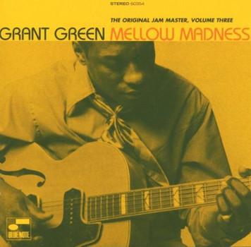 Grant Green - Mellow Madness-Original Jam