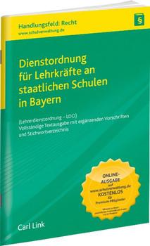 Dienstordnung für Lehrkräfte an staatlichen Schulen in Bayern. Vollständige Textausgabe mit ergänzenden Vorschriften und Stichwortverzeichnis [Taschenbuch]