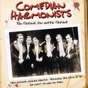 Comedian Harmonists - Ein Freund, Ein Guter Freund