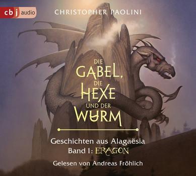 Die Gabel, die Hexe und der Wurm. Geschichten aus Alagaësia. Band 1: Eragon. Die Eragon-Saga - Christopher Paolini  [Audio CD]