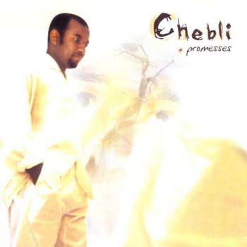 Chebli - Promesses
