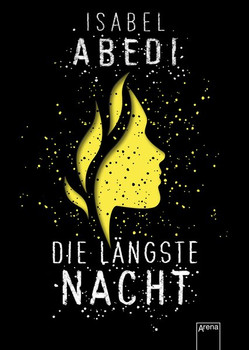 Die längste Nacht - Isabel Abedi  [Gebundene Ausgabe]