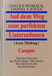 Auf dem Weg zum perfekten Unternehmen: (Lean Thinking) - James P. Womack