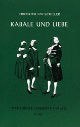 Kabale und Liebe: Nr. 61 - Friedrich von Schiller