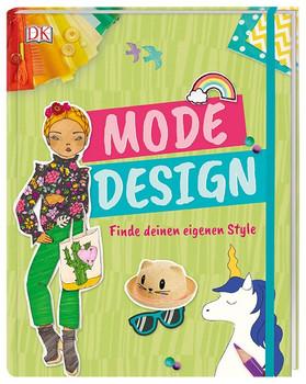 Mode-Design. Finde deinen eigenen Style. Mit Gummiband und Extraseiten zum Zeichnen. Erstelle dein eigenes Lookbook! - Lesley Ware  [Taschenbuch]