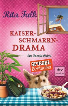 Kaiserschmarrndrama: Ein Provinzkrimi - Rita Falk  [Taschenbuch]