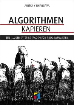 Algorithmen kapieren. Ein illustrierter Leitfaden für Programmierer - Aditya Y Bhargava  [Taschenbuch]