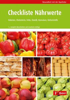 Checkliste Nährwerte. Kalorien, Cholesterin, Fette, Eiweiß, Purine, Ballaststoffe [Taschenbuch]