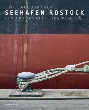 Seehafen Rostock. Bilder eines Ortes und seiner Geheimnisse [Gebundene Ausgabe]
