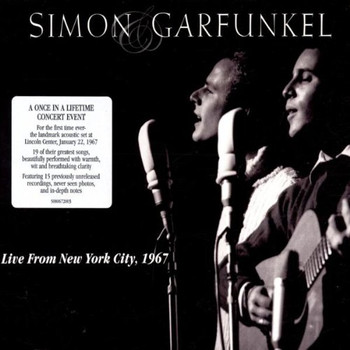 Simon & Garfunkel - Live From New York City 1967 (Limited Edition Digipack)
