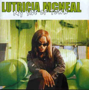 Lutricia Mcneal - My Side of Town