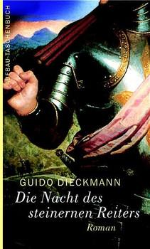 Die Nacht des steinernen Reiters - Guido Dieckmann