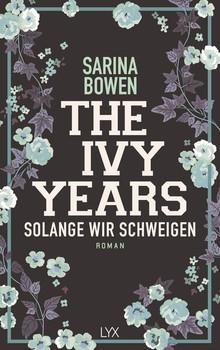 The Ivy Years - Solange wir schweigen - Sarina Bowen  [Taschenbuch]