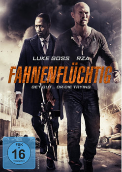 Fahnenflüchtig - Get Out ... or Die Trying