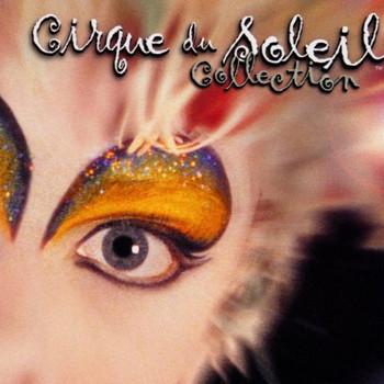 Cirque du Soleil - Collection