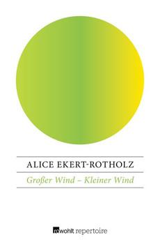 Großer Wind – Kleiner Wind. Zwei karibische Geschichten - Alice Ekert-Rotholz  [Taschenbuch]