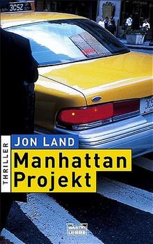 Manhattan-Projekt - Jon Land