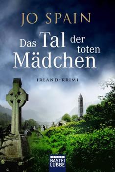 Das Tal der toten Mädchen. Irland-Krimi - Jo Spain  [Taschenbuch]