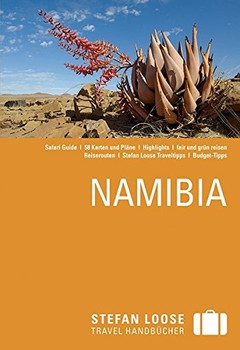 Stefan Loose Reiseführer: Namibia - mit Safari-Guide [Broschiert]