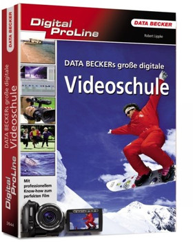 Digital ProLine Data Beckers grosse Video-Schule - Robert Lippke