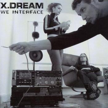 X-Dream - We Interface