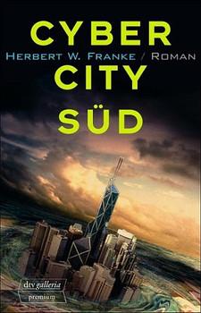 Cyber City Süd. - Herbert W. Franke