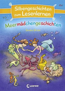 Silbengeschichten zum Lesenlernen - Meermädchengeschichten - Sandra Grimm  [Gebundene Ausgabe]