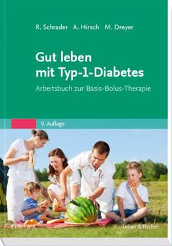 Gut leben mit Typ-1-Diabetes. Arbeitsbuch zur Basis-Bolus-Therapie - Manfred Dreyer  [Taschenbuch]