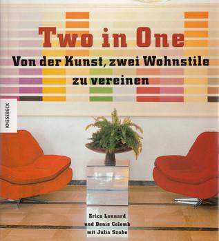 Two in One: Von der Kunst, zwei Wohnstile zu vereinen - Erica Lennard [Gebundene Ausgabe]