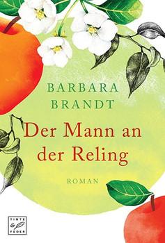 Der Mann an der Reling - Barbara Brandt  [Taschenbuch]