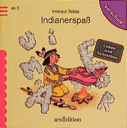 Indianerspass. Lesen und Schreiben
