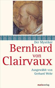 Bernhard von Clairvaux - Bernhard von Clairvaux  [Gebundene Ausgabe]