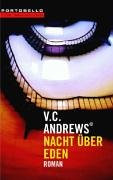 Nacht über Eden. Casteel-Saga Bd. 4 - Virginia C. Andrews