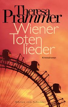 Wiener Totenlieder - Theresa Prammer