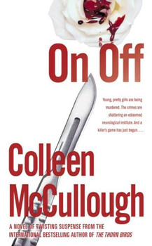 On, Off: A Novel - McCullough, Colleen