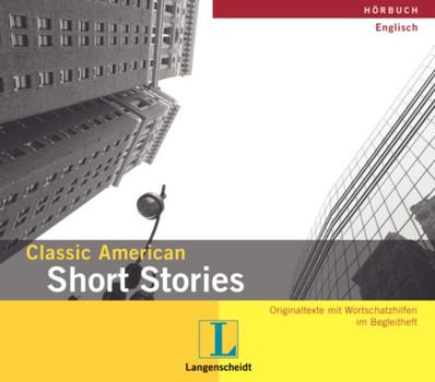 Classic American Short Stories. CD. . Originaltexte mit Wortschatzhilfen im Begleitheft. (Lernmaterialien) - William Roberts
