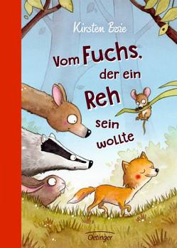 Vom Fuchs, der ein Reh sein wollte - Kirsten Boie  [Gebundene Ausgabe]