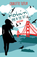 Robin – High in the Sky - Charlotte Taylor  [Taschenbuch]