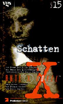 Akte X Novels, Die unheimlichen Fälle des FBI, Bd.15, Schatten - Chris Carter
