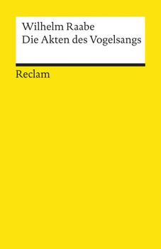 Die Akten des Vogelsangs - Wilhelm Raabe